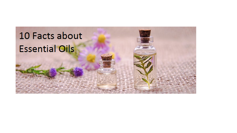 10 Facts You Need to Know about Essential Oils